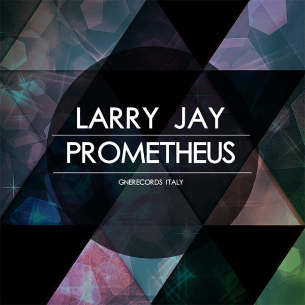 Larry Jay – Prometheus