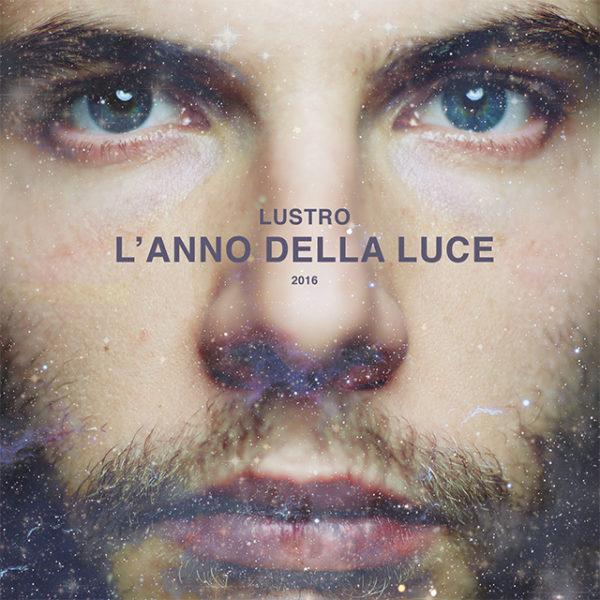 Lustro – L'anno della luce