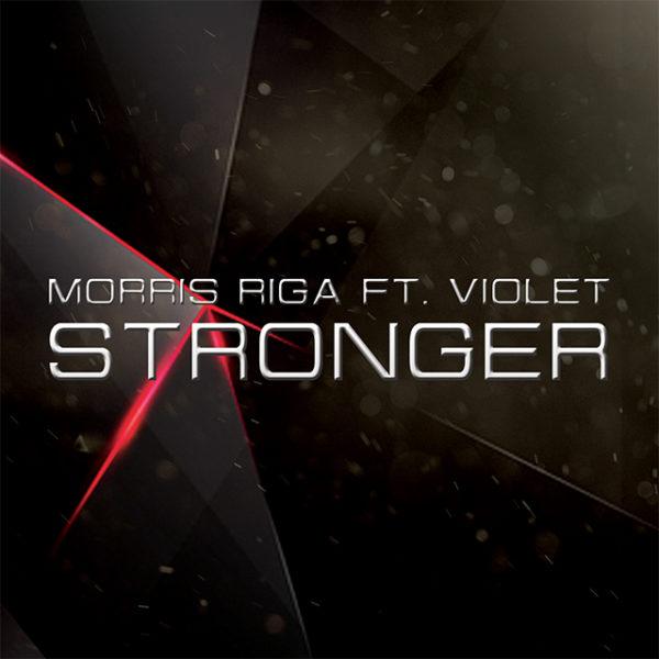 Morris Riga ft. Violet – Stronger