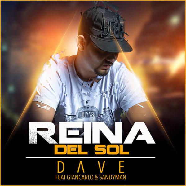 Dave – Reina Del Sol