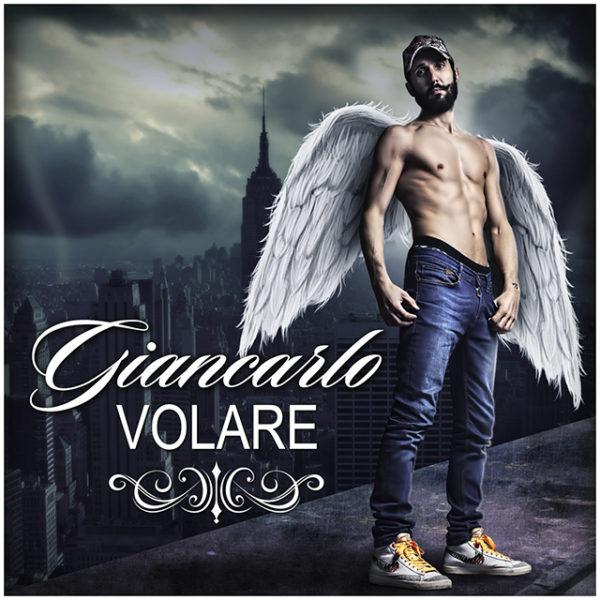 Giancarlo – Volare (Lasciami Volare) Single