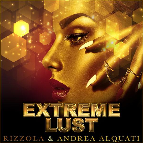 Extreme Lust (feat. Andrea Alquati)